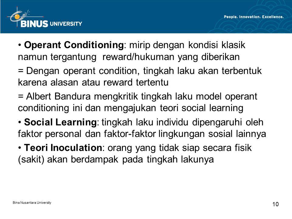 Operant Conditioning: mirip dengan kondisi klasik namun tergantung reward/hukuman yang diberikan