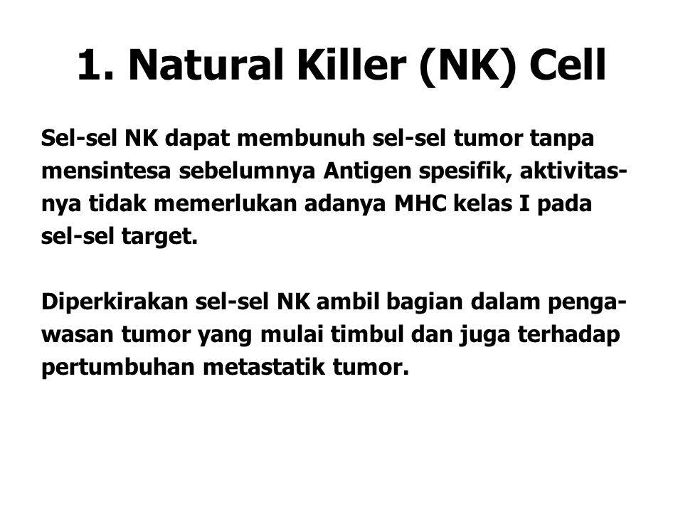 1. Natural Killer (NK) Cell