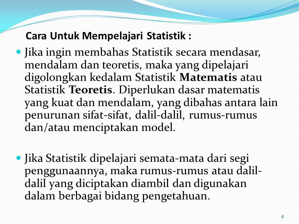 Cara Untuk Mempelajari Statistik :