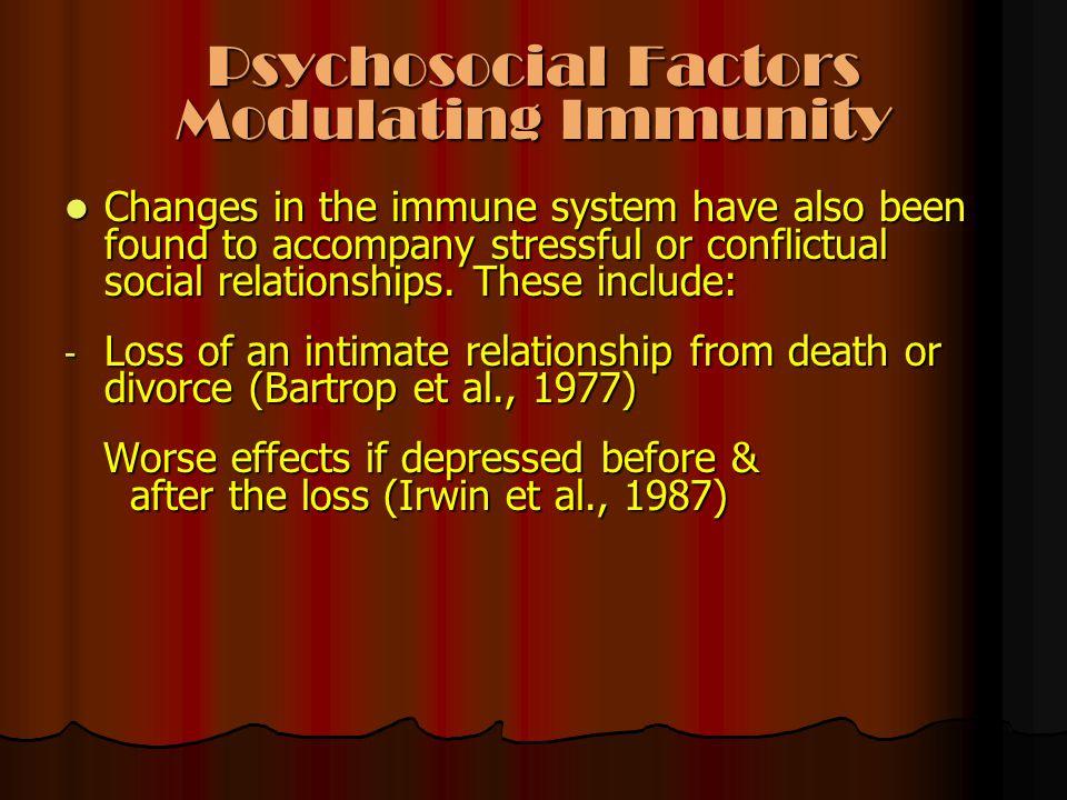 Psychosocial Factors Modulating Immunity