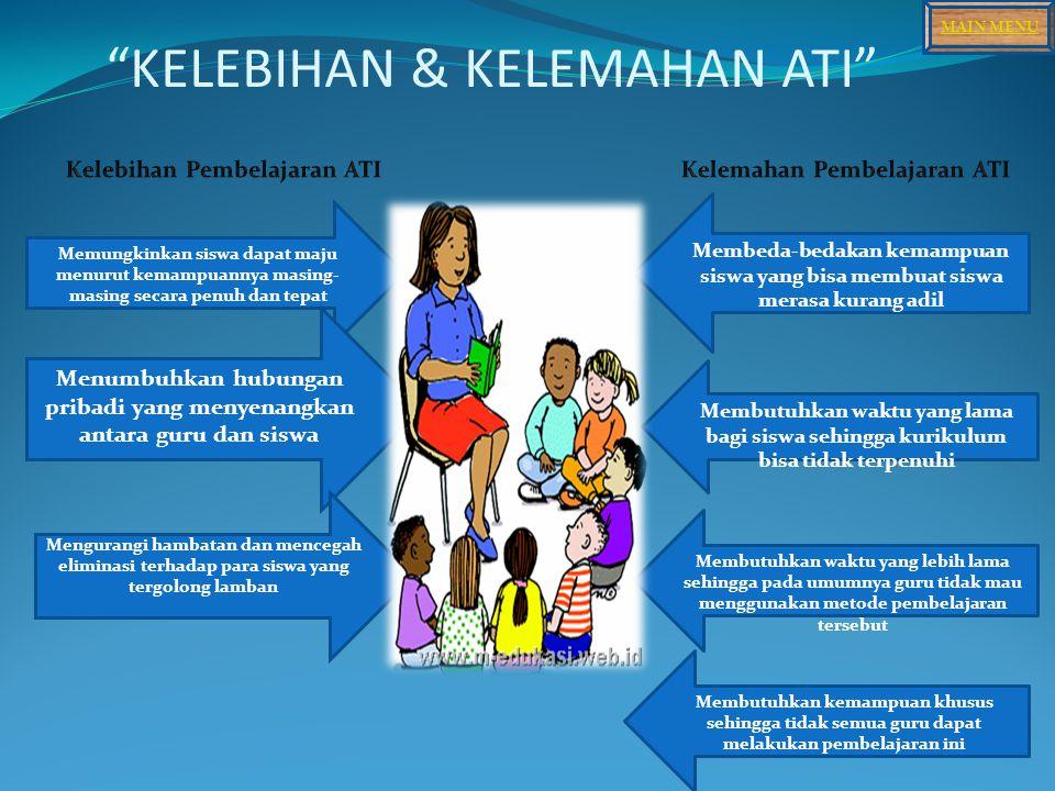 KELEBIHAN & KELEMAHAN ATI