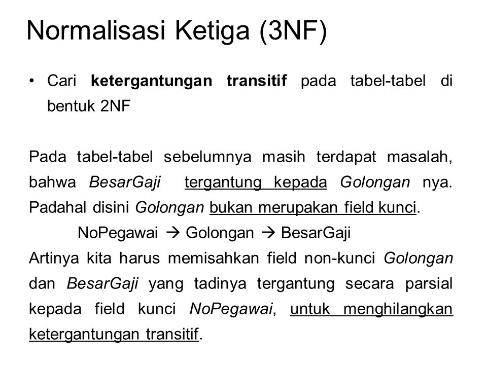 Normalisasi Ketiga (3NF)