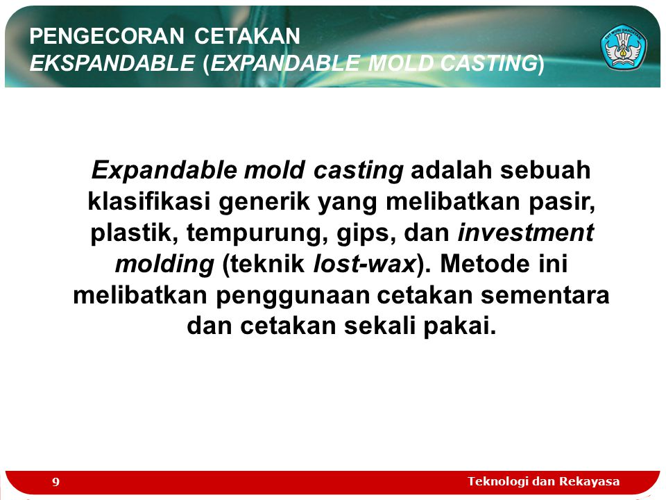 PENGECORAN CETAKAN EKSPANDABLE (EXPANDABLE MOLD CASTING)