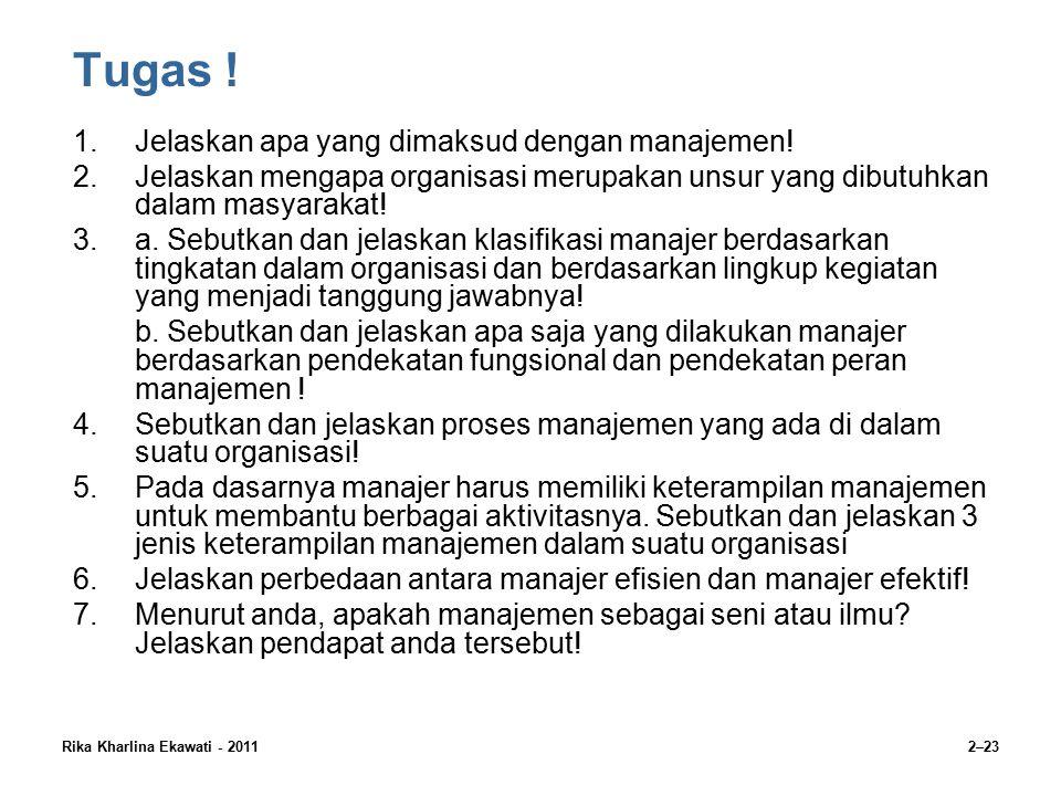Tugas ! Jelaskan apa yang dimaksud dengan manajemen!