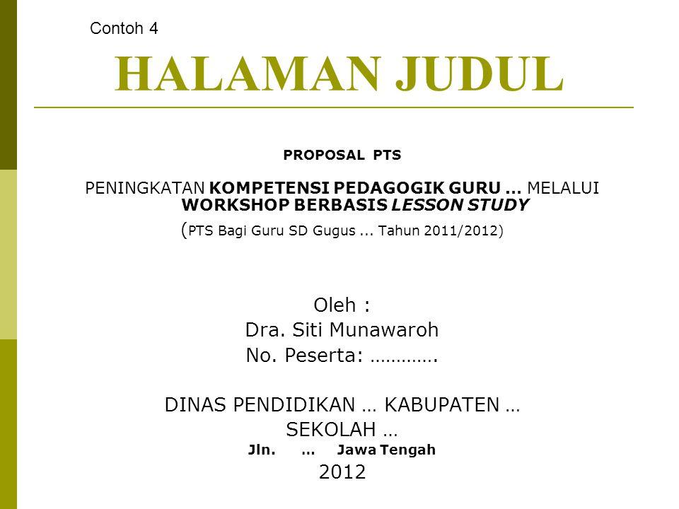 HALAMAN JUDUL Oleh : Dra. Siti Munawaroh No. Peserta: ………….