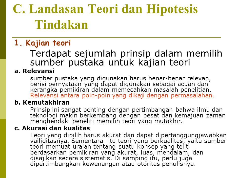 C. Landasan Teori dan Hipotesis Tindakan