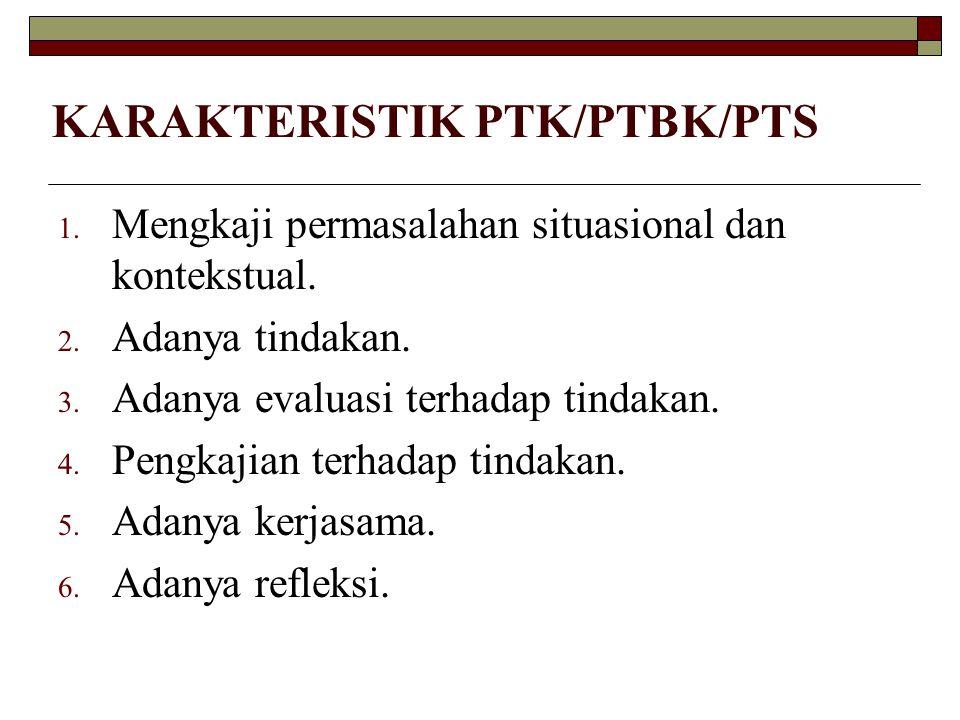 KARAKTERISTIK PTK/PTBK/PTS