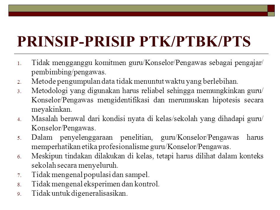 PRINSIP-PRISIP PTK/PTBK/PTS