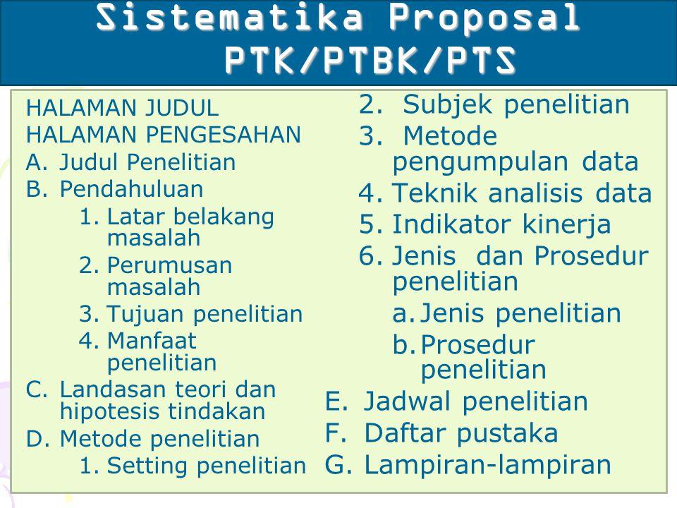 Sistematika Proposal PTK/PTBK/PTS
