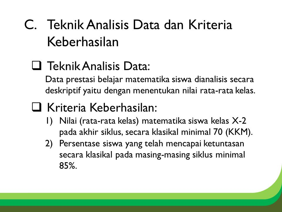 Teknik Analisis Data dan Kriteria Keberhasilan
