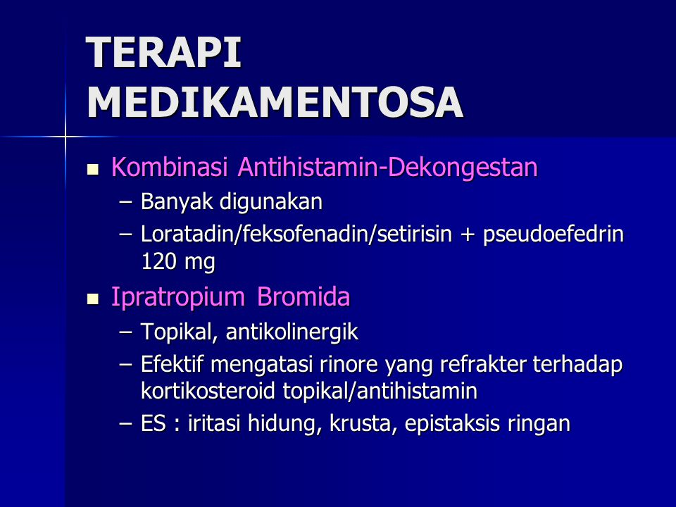 TERAPI MEDIKAMENTOSA Kombinasi Antihistamin-Dekongestan