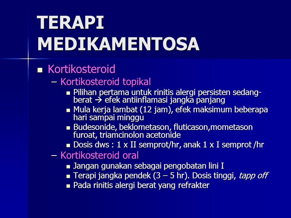 TERAPI MEDIKAMENTOSA Kortikosteroid Kortikosteroid topikal