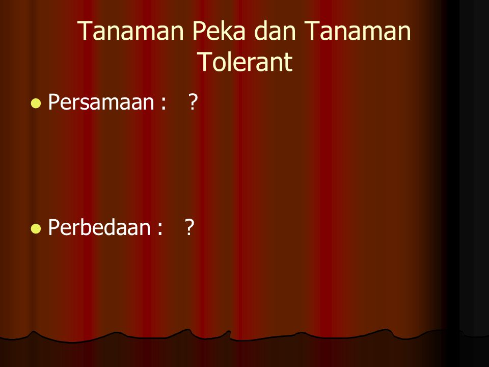 Tanaman Peka dan Tanaman Tolerant