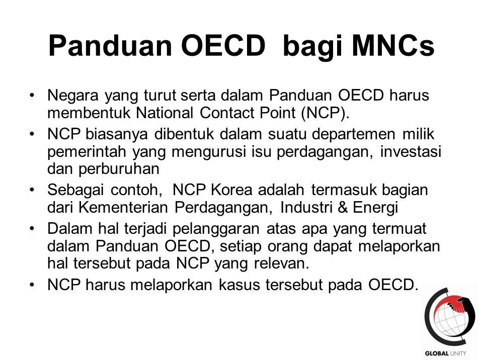 Panduan OECD bagi MNCs Negara yang turut serta dalam Panduan OECD harus membentuk National Contact Point (NCP).