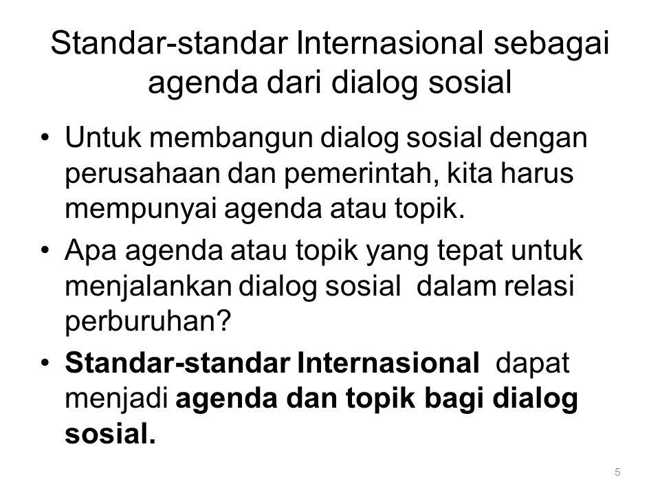 Standar-standar Internasional sebagai agenda dari dialog sosial