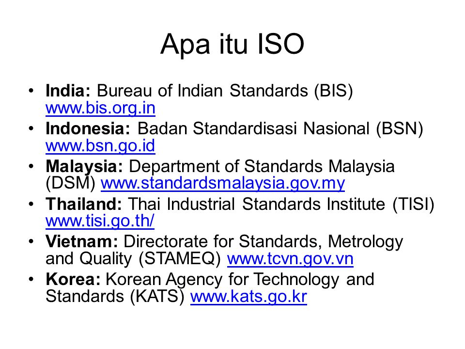 Apa itu ISO India: Bureau of Indian Standards (BIS) www.bis.org.in