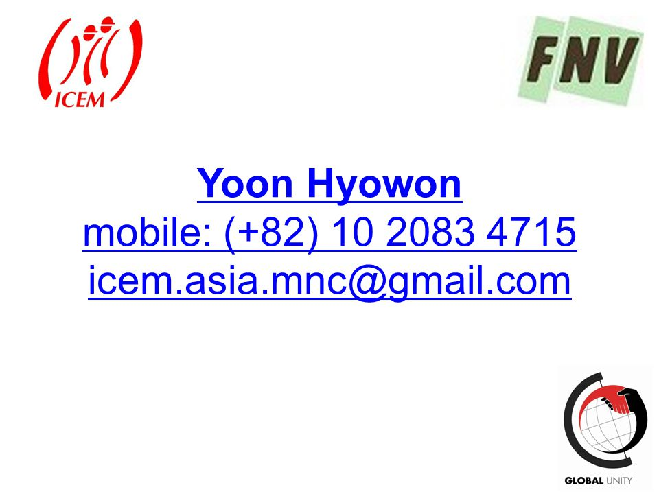 Yoon Hyowon mobile: (+82) 10 2083 4715 icem.asia.mnc@gmail.com