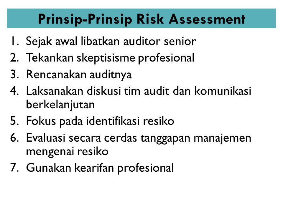 Prinsip-Prinsip Risk Assessment