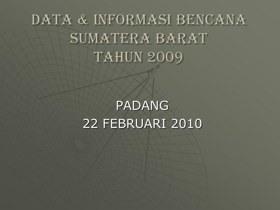 DATA & INFORMASI BENCANA SUMATERA BARAT TAHUN 2009