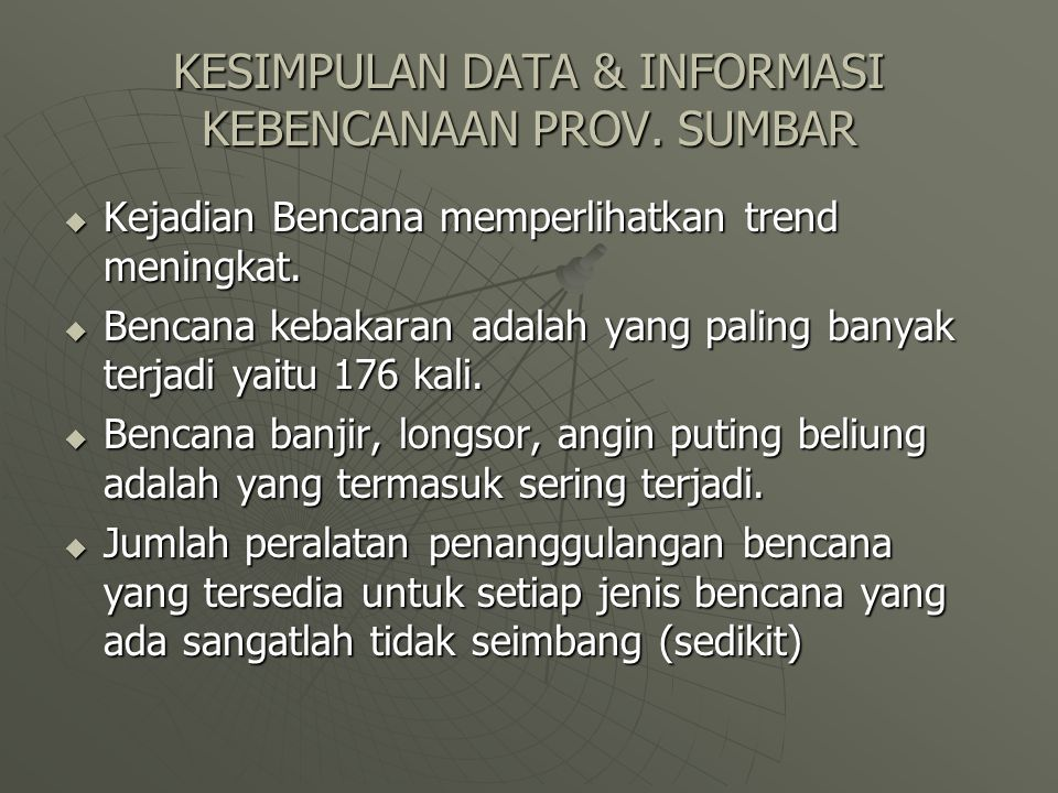 KESIMPULAN DATA & INFORMASI KEBENCANAAN PROV. SUMBAR