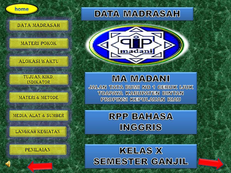 DATA MADRASAH MA MADANI RPP BAHASA INGGRIS KELAS X SEMESTER GANJIL