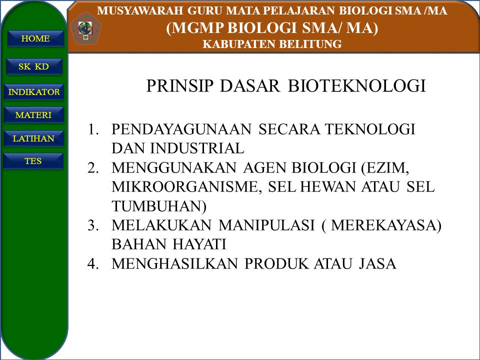 PRINSIP DASAR BIOTEKNOLOGI