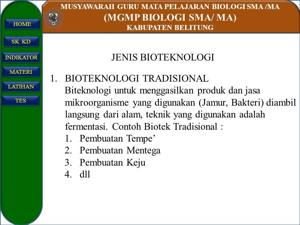 JENIS BIOTEKNOLOGI BIOTEKNOLOGI TRADISIONAL.