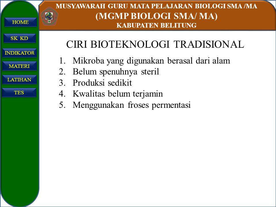 CIRI BIOTEKNOLOGI TRADISIONAL