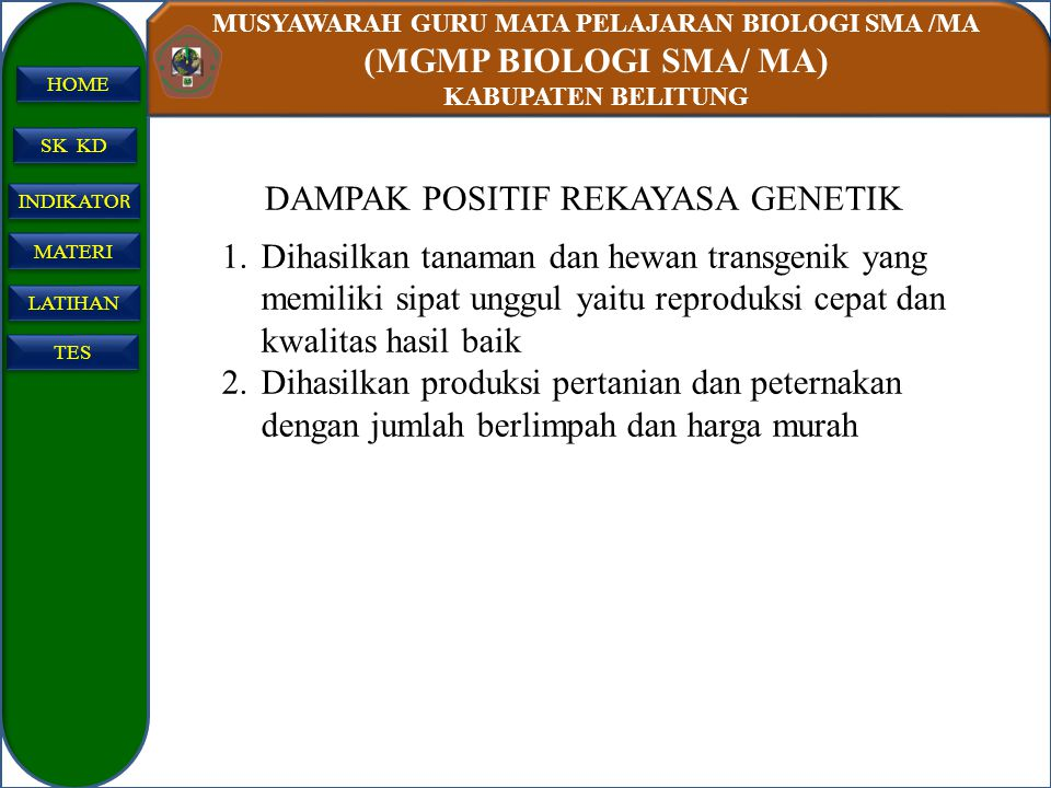 DAMPAK POSITIF REKAYASA GENETIK