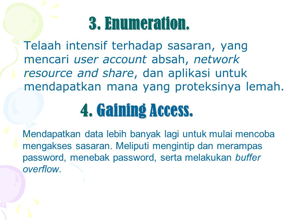 3. Enumeration. 4. Gaining Access.