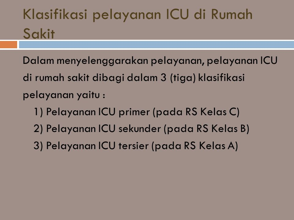 Klasifikasi pelayanan ICU di Rumah Sakit