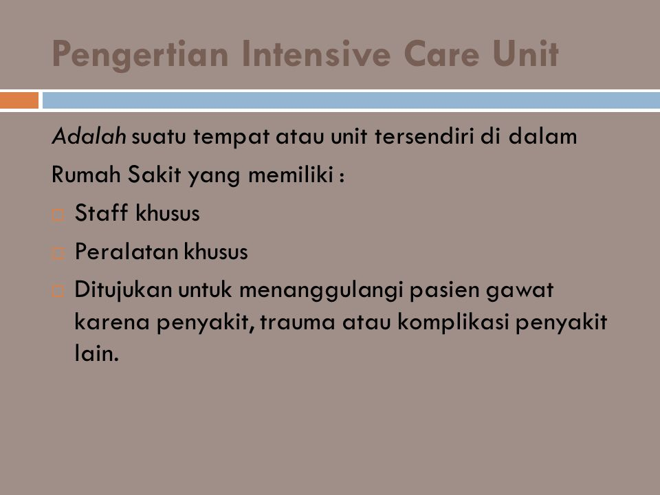 Pengertian Intensive Care Unit