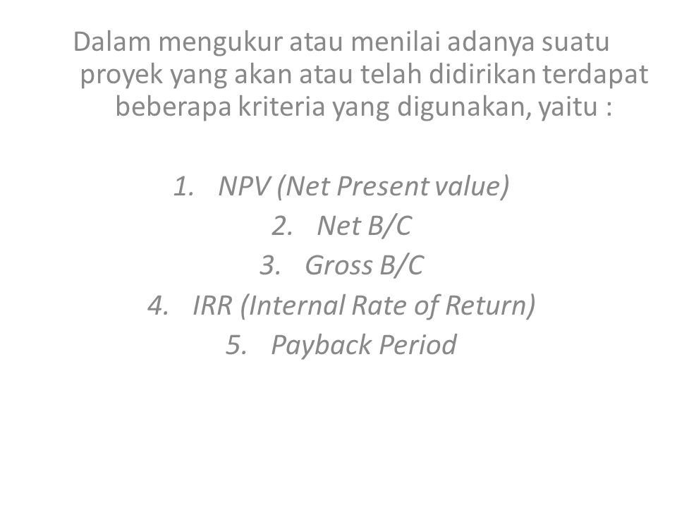 NPV (Net Present value) Net B/C Gross B/C