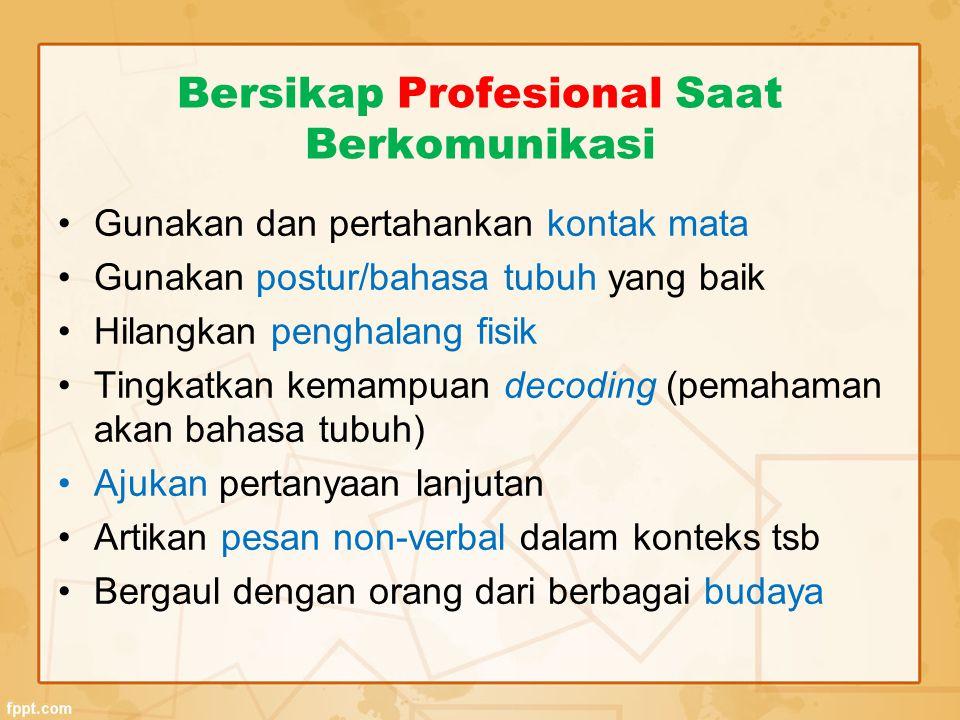 Bersikap Profesional Saat Berkomunikasi