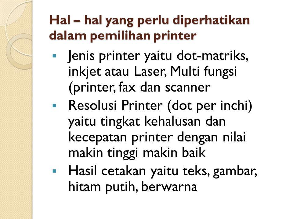 Hal – hal yang perlu diperhatikan dalam pemilihan printer