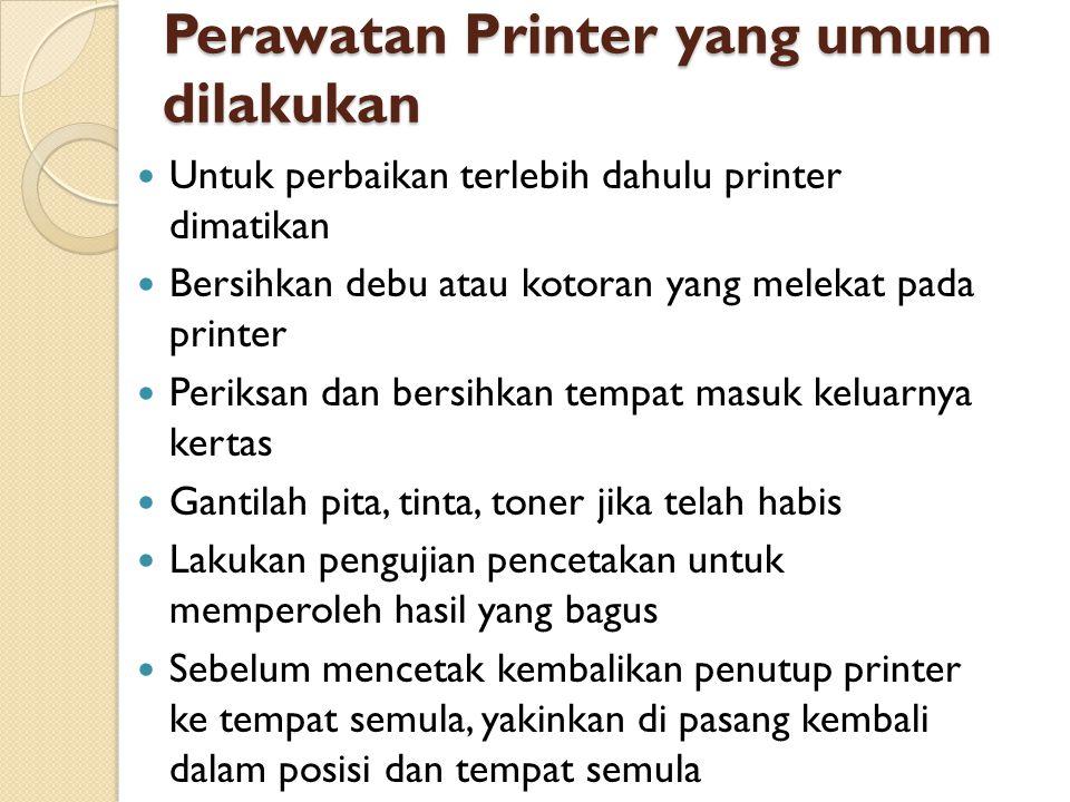 Perawatan Printer yang umum dilakukan