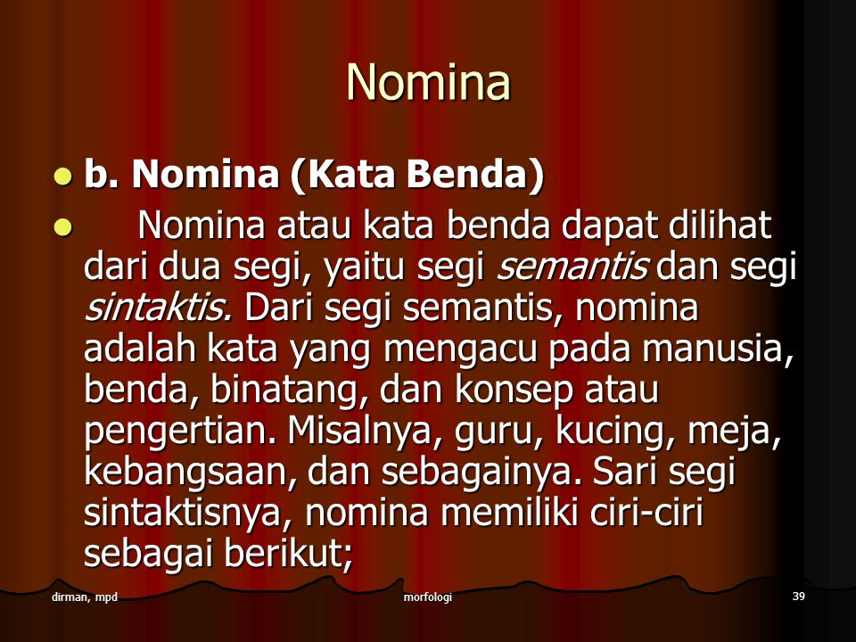 Nomina b. Nomina (Kata Benda)