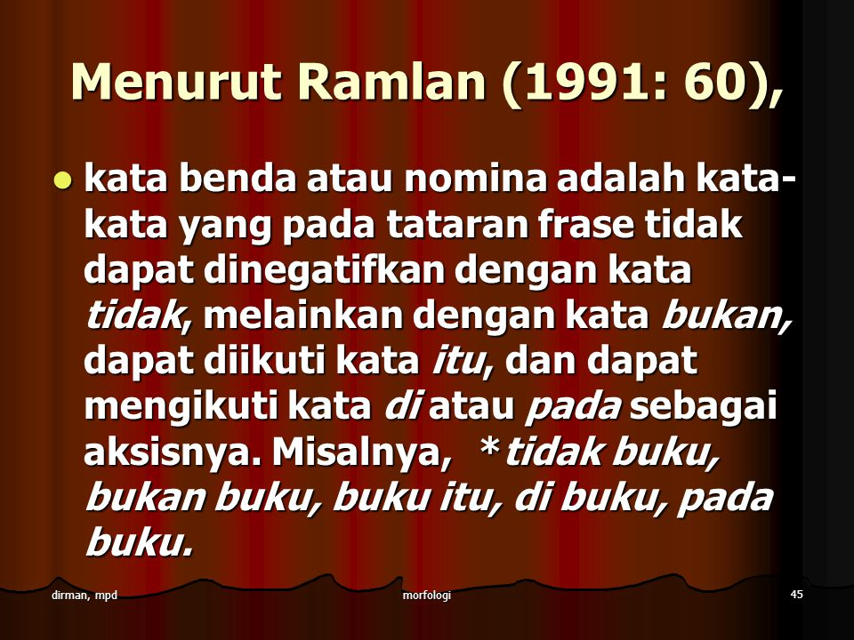 Menurut Ramlan (1991: 60),