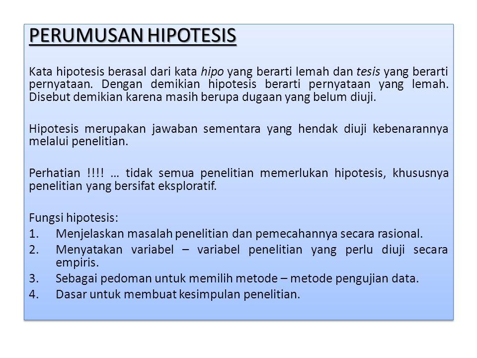 PERUMUSAN HIPOTESIS
