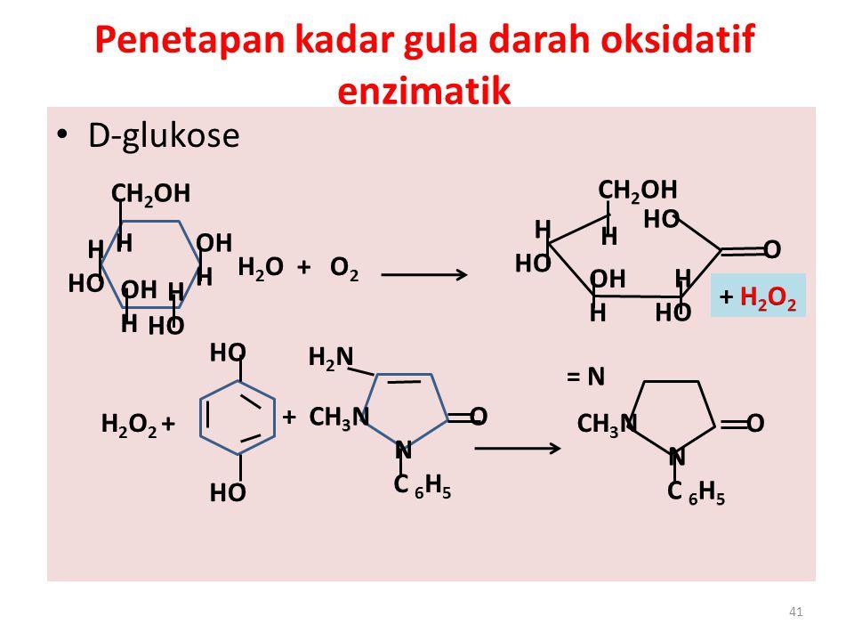 Penetapan kadar gula darah oksidatif enzimatik