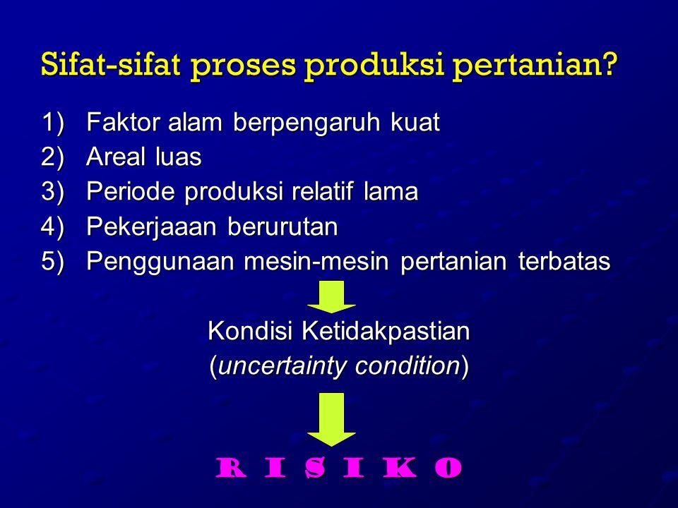 Sifat-sifat proses produksi pertanian