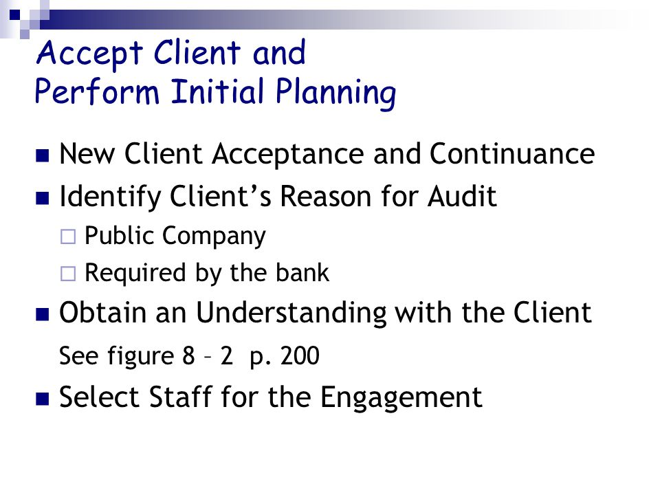 Accept Client and Perform Initial Planning