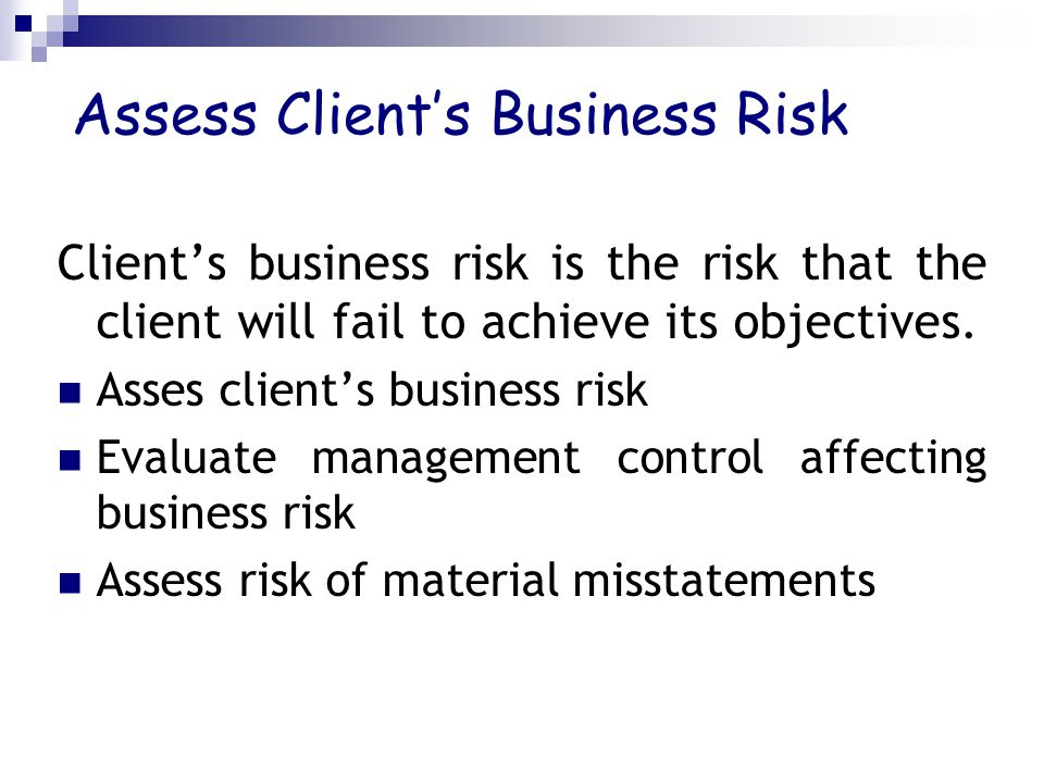 Assess Client's Business Risk