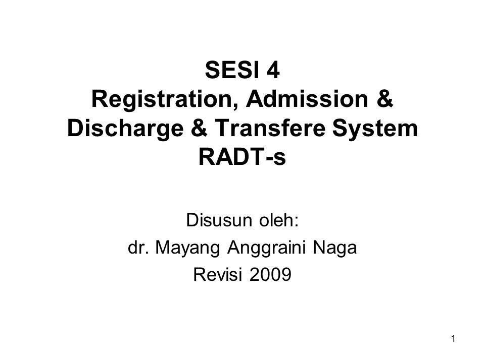 SESI 4 Registration, Admission & Discharge & Transfere System RADT-s