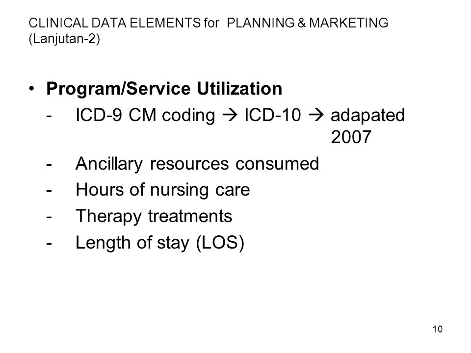 CLINICAL DATA ELEMENTS for PLANNING & MARKETING (Lanjutan-2)