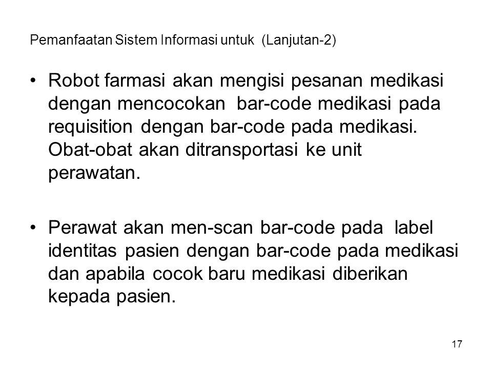 Pemanfaatan Sistem Informasi untuk (Lanjutan-2)