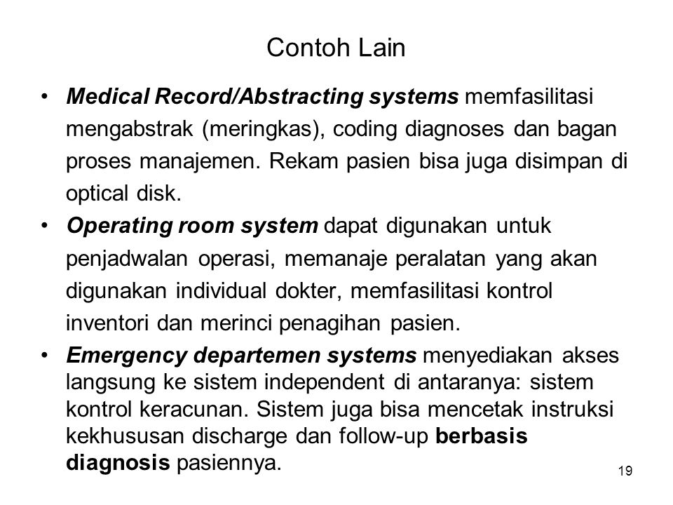 Contoh Lain Medical Record/Abstracting systems memfasilitasi