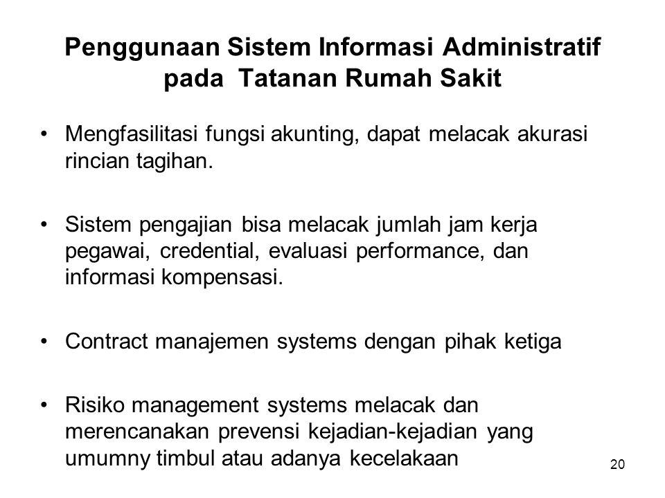 Penggunaan Sistem Informasi Administratif pada Tatanan Rumah Sakit