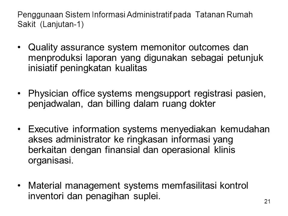 Penggunaan Sistem Informasi Administratif pada Tatanan Rumah Sakit (Lanjutan-1)