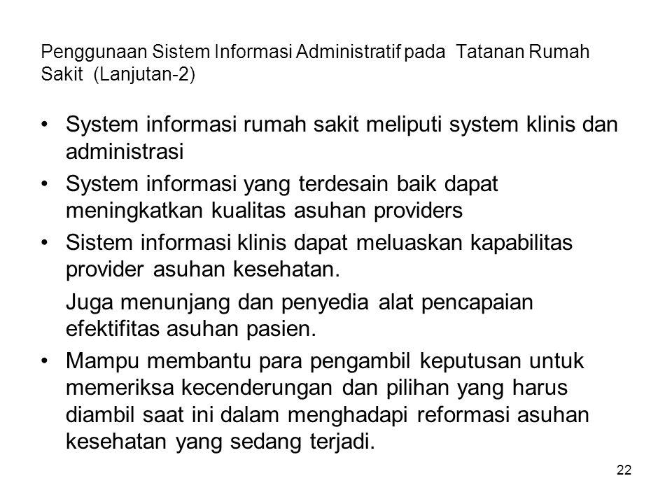 System informasi rumah sakit meliputi system klinis dan administrasi